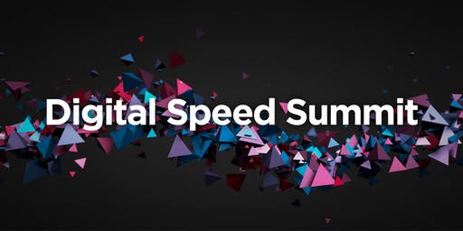 Digital Speed Summit 2019