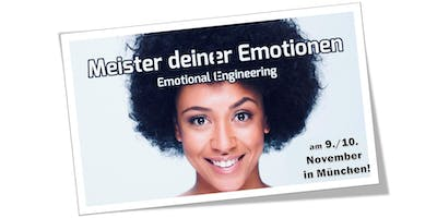 "Workshop ""Emotional Engineering - Meister deiner Emotionen!"""