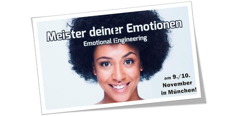 "Workshop ""Emotional Engineering - Meister deiner Emotionen!"" Tickets"