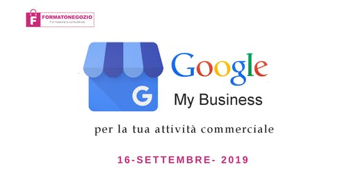 Google my business per le attività commerciali - Seminario