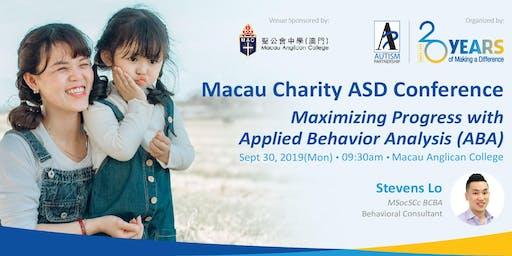 Macau Charity ASD Conference:  Maximizing Progress with ABA