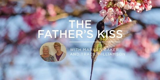 THE FATHER'S KISS 2020 - Tracy Williamson - Supported by Marilyn Baker