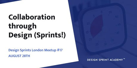 Collaboration through Design (Sprints!) tickets