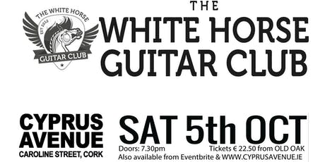 WHITE HORSE GUITAR CLUB tickets
