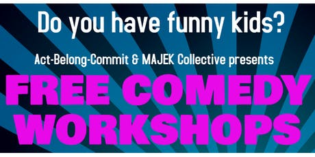Improv Comedy 13-17 Years : Workshop 4 tickets