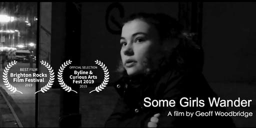 Some Girls Wander - A film by Geoff Woodbridge