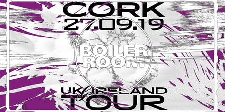 Boiler Room - Cork tickets