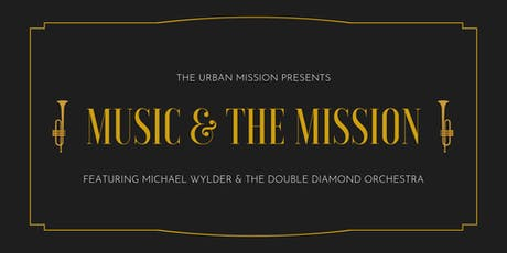 Music & the Mission tickets
