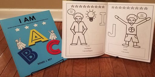 I AM - Alphabet Coloring Book (Special Edition) By Renee J. Bey