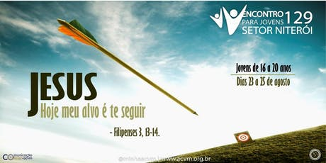 Encontro Para Jovens 129 - Setor Niterói ingressos