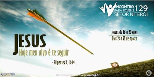 Encontro Para Jovens 129 - Setor Niterói