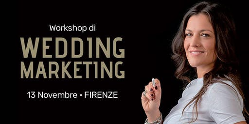 WORKSHOP WEDDING MARKETING FIRENZE