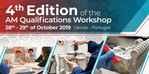 4th Edition of the AM Qualifications Workshop