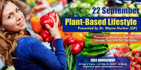 Plant-Based Lifestyle - Free Workshop tickets