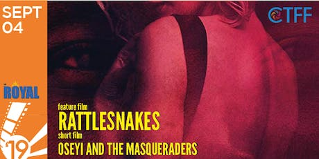 "CTFF 2019 - Opening Night Gala and Screening of ""Rattlesnakes"" starring Jimmy Jean Louis tickets"