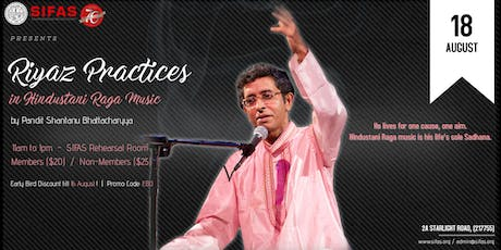 Riyaz Practices in Hindustani Music by Pandit Shantanu Bhattacharyya! tickets