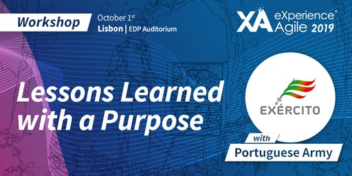 XA Workshop: Lessons Learned with a Purpose - Portuguese Army