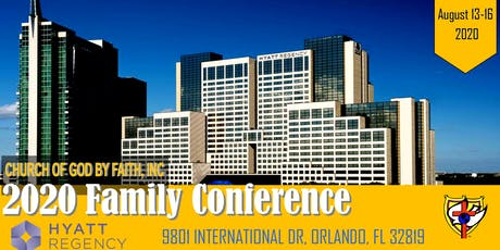 Church of God by Faith, Inc. - 2020 Summer Family Conference - Orlando, FL tickets