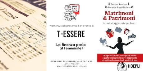 T-Essere: la finanza parla al femminile? biglietti