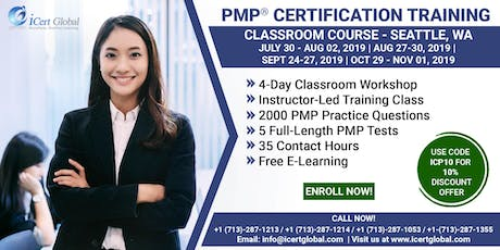 PMP® Certification Training Course in Seattle, WA, USA | 4-Day PMP® Boot Camp with PMI® Membership and PMP Exam Fees Included. tickets
