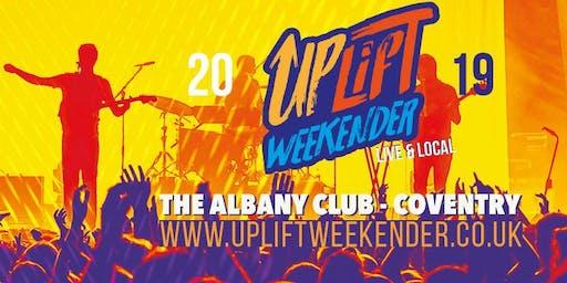 UpLift Weekender!