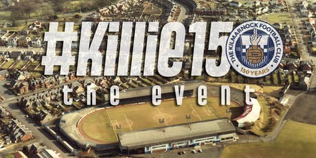 #Killie150 - The Event tickets