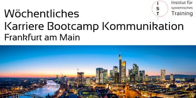 Wöchentliches Karriere Bootcamp Kommunikation – Frankfurt/M.