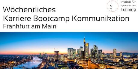 Wöchentliches Karriere Bootcamp Kommunikation – Frankfurt/M. tickets