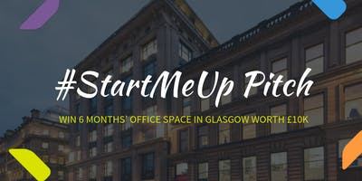 Orega's #StartMeUp Pitch Glasgow - Win serviced office space worth £10K!