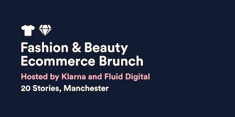 Fashion & Beauty Ecommerce Brunch w/ Klarna & Fluid Digital tickets