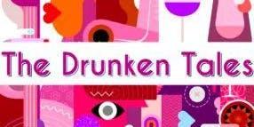 The Drunken Tales