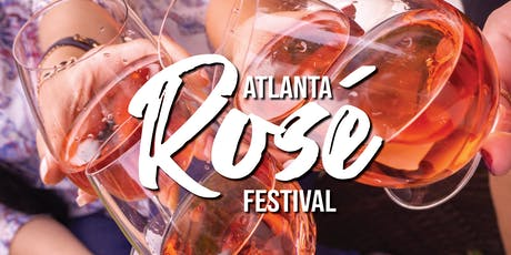 Atlanta Rosé Festival tickets