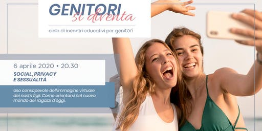 Social, privacy e sessualità #genitorisidiventa