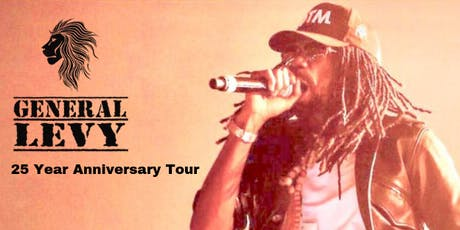 General Levy: 25 Year Anniversary Tour tickets