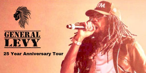 General Levy: 25 Year Anniversary Tour