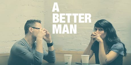 A Better Man - Cairns Premiere - Wed 4th September tickets