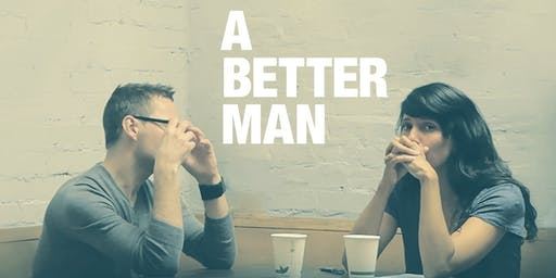 A Better Man - Canberra Premiere - Wed 4th September