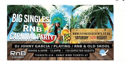 BIG SINGLES R&B 'CARNIVAL' Party-Outdoor Area/Happy Hour 150 Expected!