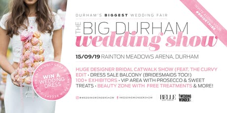 The BIG Durham Wedding Show tickets