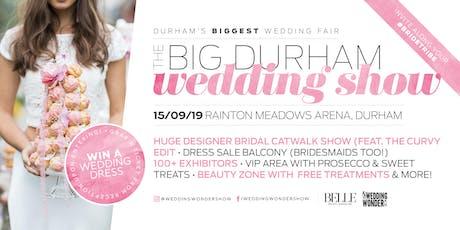 The BIG Durham Wedding Show tickets