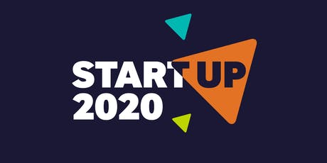 StartUp 2020: The UK's biggest start-up show of the new year tickets