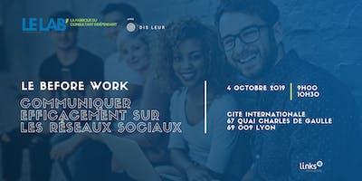 Before Work #Lyon | Communiquer efficacement sur les réseaux sociaux | Links Consultants - Portage Salarial