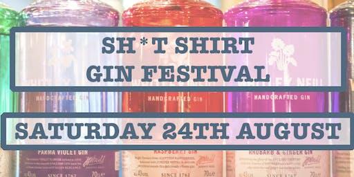Sh*t Shirt Gin Festival