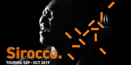 Sirocco: Leeds tickets
