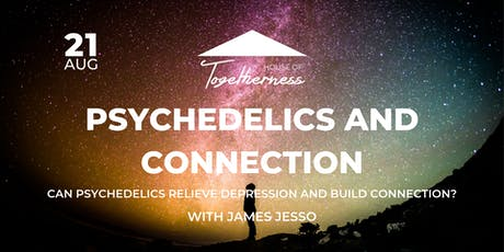 Psychedelics and Connection with James Jesso tickets