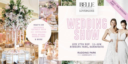 The Belle Bridal LOVE&LUXE Wedding Show - A Luxury Wedding Show