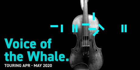 The Voice of the Whale: Manchester tickets