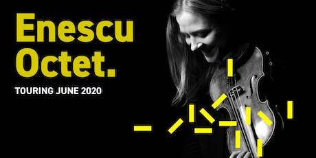 Enescu Octet: Hull tickets