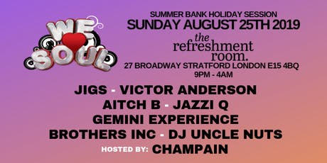 We Love Soul Summer Bank Holiday Sunday Session tickets