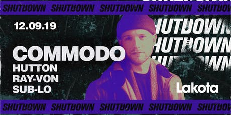 Shutdown: Commodo tickets